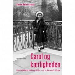 Carol og kærligheden: at mødes og elske og skilles - og en dag vende tilbage