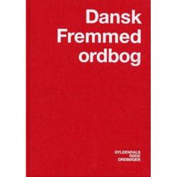 Dansk Fremmedordbog: inkl. Omvendt Fremmedordbog