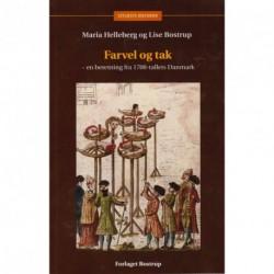 Farvel og tak: En beretning fra 1700-tallets Danmark