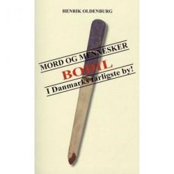 MORD OG MENNESKER: i Danmarks farligste by (BODIL)
