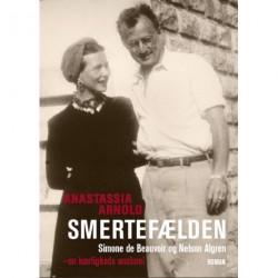 Smertefælden: Simone de Beauvoir og Nelson Algren - en kærligheds anatomi