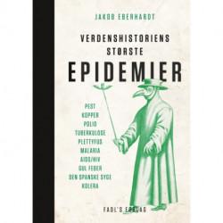 Verdenshistoriens største epidemier: Pest, kopper, polio, tuberkulose, plettyfus, malaria, aids/hiv, gul feber, den spanske syge, kolera