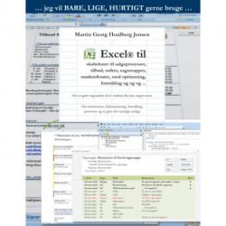 Excel til skabeloner ...: Excel til skabeloner til salgsprocesser, tilbud, ordrer, sagsmapper, mødereferater, med optimering, forenkling og og og ...