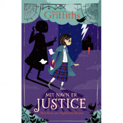 Mit navn er Justice (1) Mordene på Highbury House