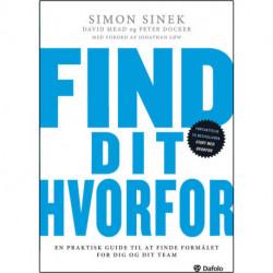 Find dit hvorfor: En praktisk guide til at finde formålet for dig og dit team