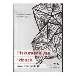 Diskursanalyse i dansk: Sprog, magt og identitet