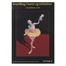Grundbog i kunst og arkitektur: kunstens rum