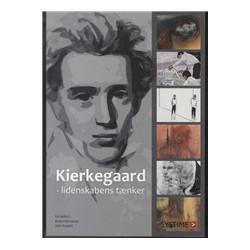 Kierkegaard: lidenskabens tænker