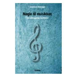 Nøgle til musikken: grundlæggende musikteori