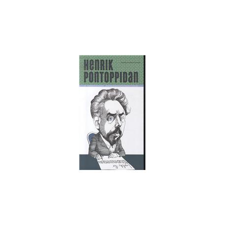 Henrik Pontoppidan: portræt af forfatteren og forfatterskabet