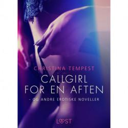 Callgirl for en aften - og andre erotiske noveller