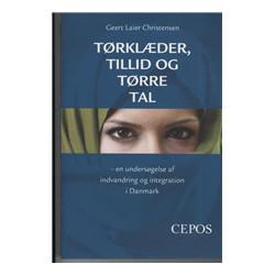 Tørklæder, tillid og tørre tal: en undersøgelse af indvandring og integration i Danmark