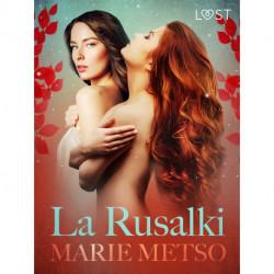 La Rusalki - Breve racconto erotico