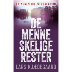 De menneskelige rester: Agnes Hillstrøm 5
