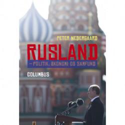 Rusland: politik, økonomi og samfund