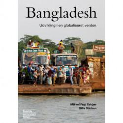 Bangladesh: Udvikling i en globaliseret verden