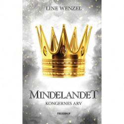 Mindelandet -2: Kongernes arv