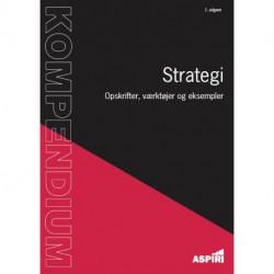 Kompendium i Strategi: Opskrifter, værktøjer og eksempler
