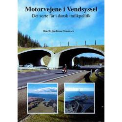 Motorvejene i Vendsyssel: det sorte får i dansk trafikpolitik