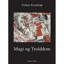 Magi og Trolddom: i dansk middelalder