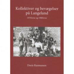 Kollektiver og bevægelser på Langeland: 1970'erne og 1980'erne