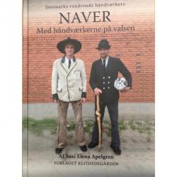 Naver - Med håndværkerne på valsen: (min. engrossalg 3 stk.)