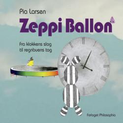 Zeppi Ballon - fra klokkens slag til regnbuens tag