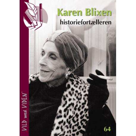 Karen Blixen - historiefortælleren: Vild med Viden Nr. 64