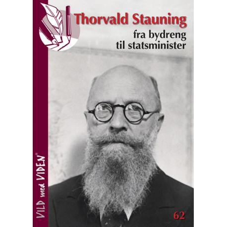 Thorvald Stauning - fra bydreng til statsminister: Vild med Viden Nr. 62