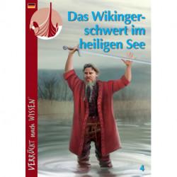 Das Wikingerschwert im heiligen See: Verrückt nach Wissen Nr. 4