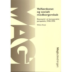 Velfærdsstat og socialt medborgerskab: Danmark i et komparativt perspektiv, 1930-1995