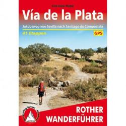 Via de la Plata: Jakobsweg von Sevilla nach Santiago de Compostela