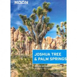 Joshua Tree & Palm Springs (2nd ed. Nov. 19)