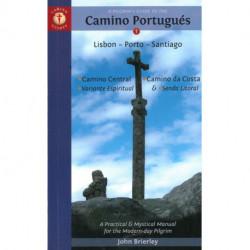 Pilgrim's Guide to the Camino Portugues:  Lisboa, Porto, Santiago