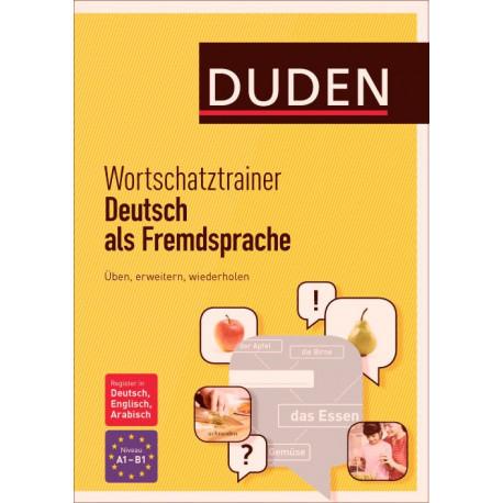Wortschatztrainer - Deutsch als Fremdsprache: Üben, erweitern, wiederholen