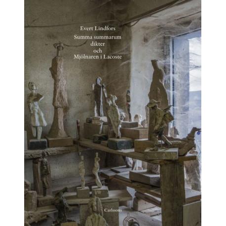 Summa summarum : dikter och Mjölnaren i Lacoste