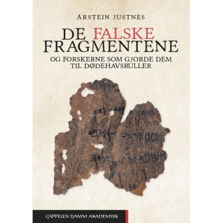 De falske fragmentene : og forskerne som gjorde dem til dødehavsruller
