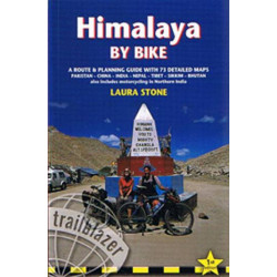 Himalaya by Bike: A Route & Planning Guide with 73 detailed maps