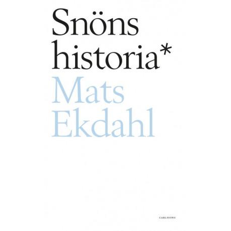 Snöns historia