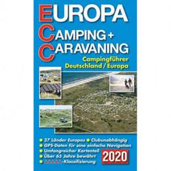 Europa Camping + Caravaning: Campingführer Deutschland/Europa 2020 (ECC)