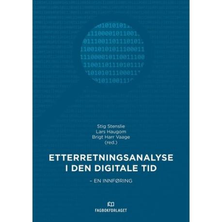 Etterretningsanalyse i den digitale tid : en innføring