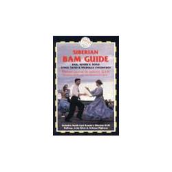 Siberian BAM Guide, Rail, Rivers & Road