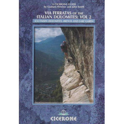 Via Ferratas of the Italian Dolomites: Southern Dolomites, Brenta and Lake Garda area (Vol.2)