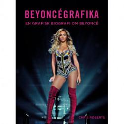 Beyoncégrafika: En grafisk biografi om Beyoncé