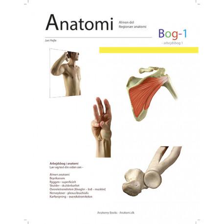 Anatomi - Bog 1: Arbejdsbog 1 - bevægeapparatets anatomi