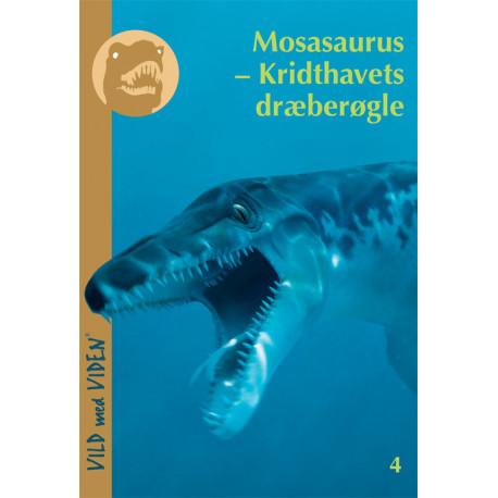 Mosasaurus - Kridthavets dræberøgle: Vild med Viden Nr. 4