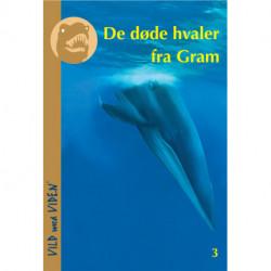 De døde hvaler fra Gram: Vild med Viden Nr. 3