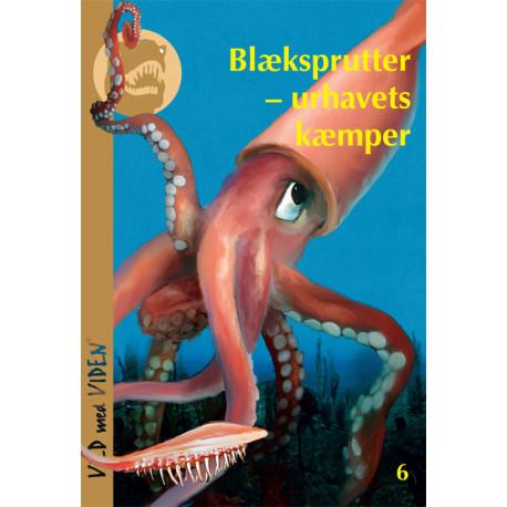 Blæksprutter - urhavets kæmper: Vild med Viden Nr. 6