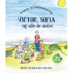 Victor, Sofia og alle de andre: en børne- og familieandagtsbog