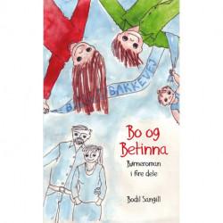 Bo og Betinna: børneroman i fire dele